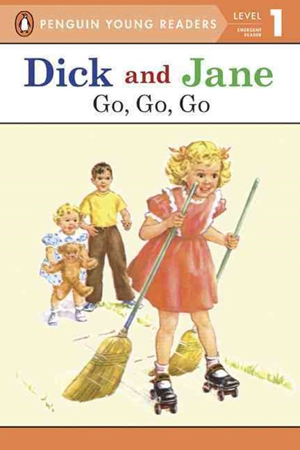 Dick and Jane - Go, Go, Go
