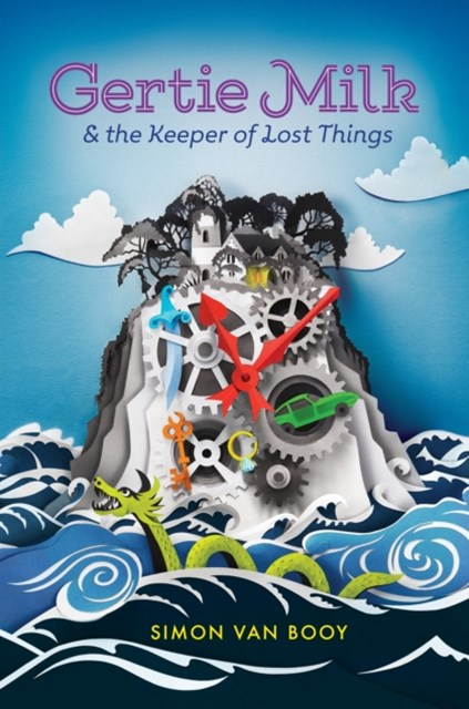 (ebook) Gertie Milk and the Keeper of Lost Things