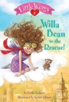 (ebook) Little Wings #5: Willa Bean to the Rescue!