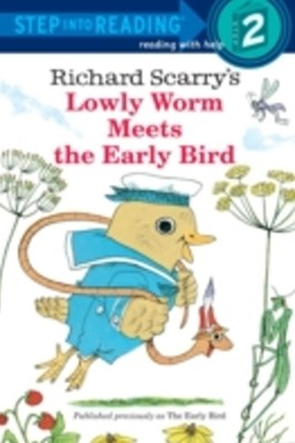 (ebook) Richard Scarry's Lowly Worm Meets the Early Bird
