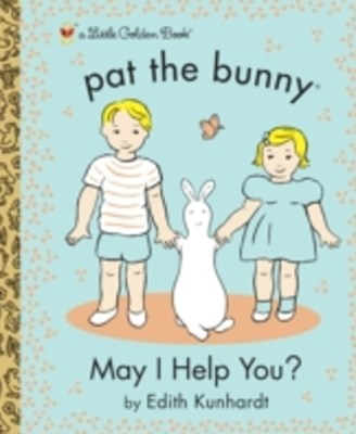 (ebook) May I Help You? (Pat the Bunny)