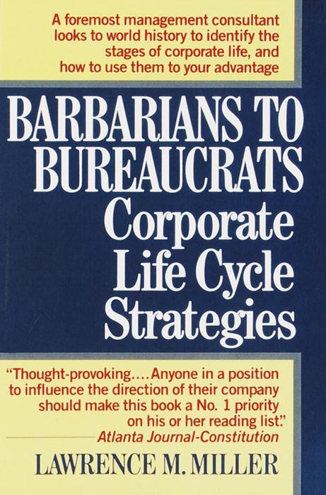 Barbarians to Bureaucrats