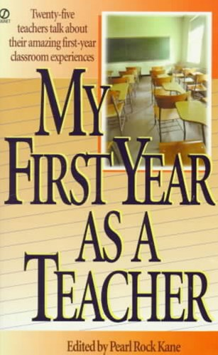 My First Year as a Teacher