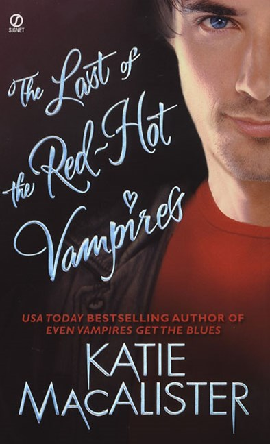 The Last Of The Red-Hot Vampires: Dark Ones Book 5