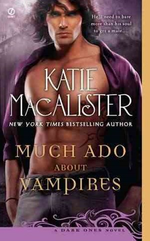 Much Ado About Vampires: Dark Ones Book 1