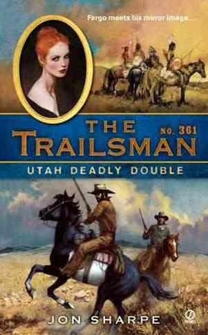 The Trailsman #361