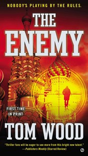 The Enemy by Tom Wood (9780451417534) - PaperBack - Adventure Fiction Modern