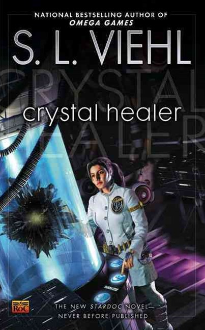 Crystal Healer: A Stardoc Novel V9