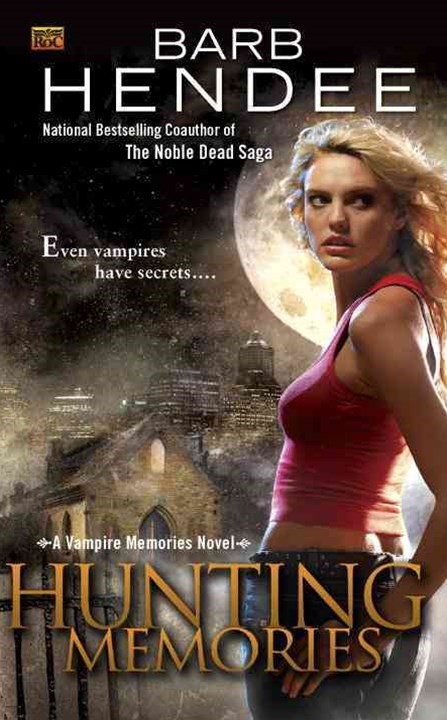 Hunting Memories: A Vampire Memories Novel Book 2