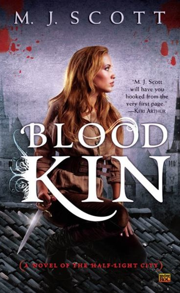 Blood Kin: Half-Light City Book 2