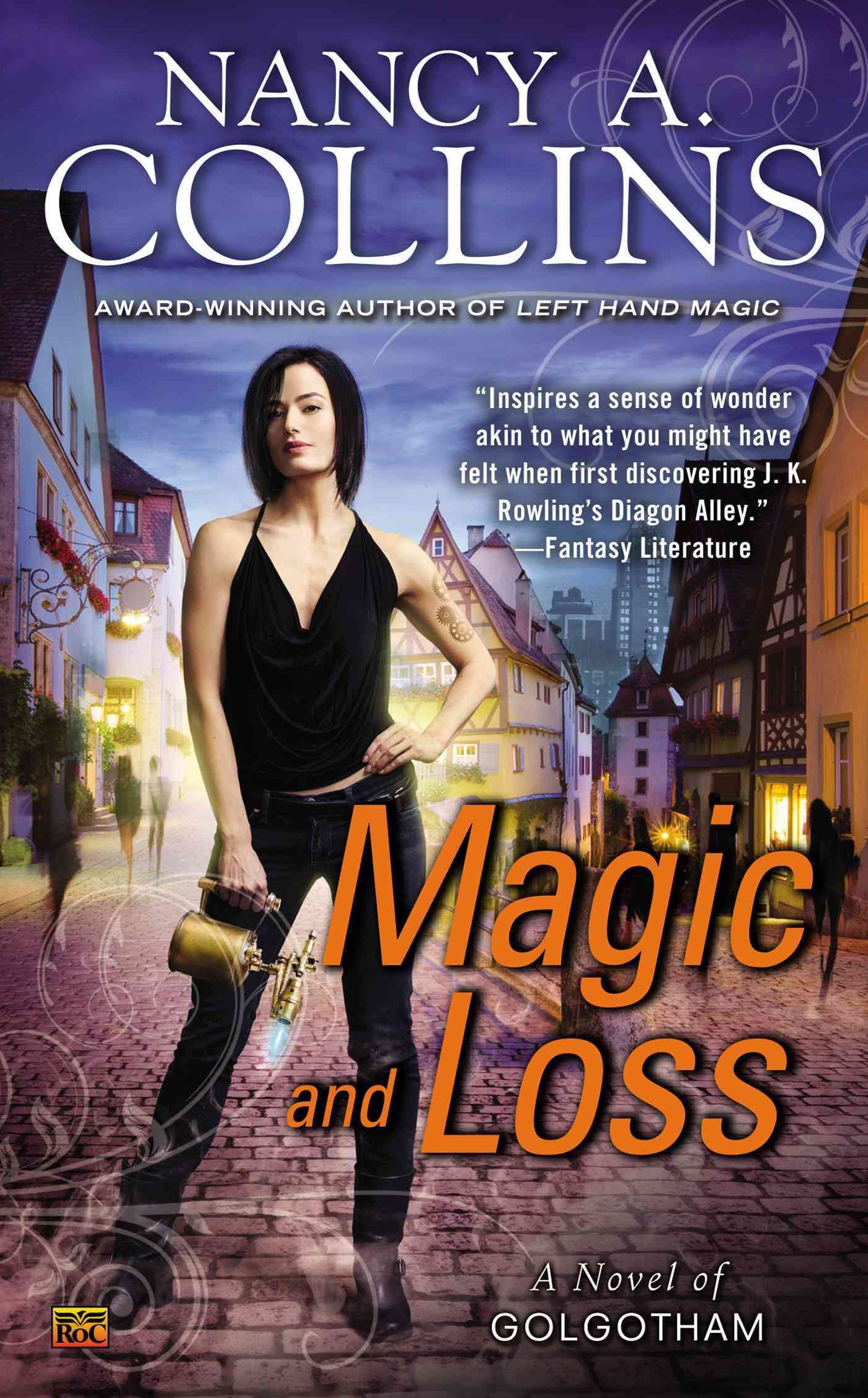 Magic and Loss: A Novel of Golgotham Book 3
