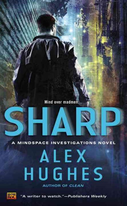 Sharp: Mindspace Investigations Book 2