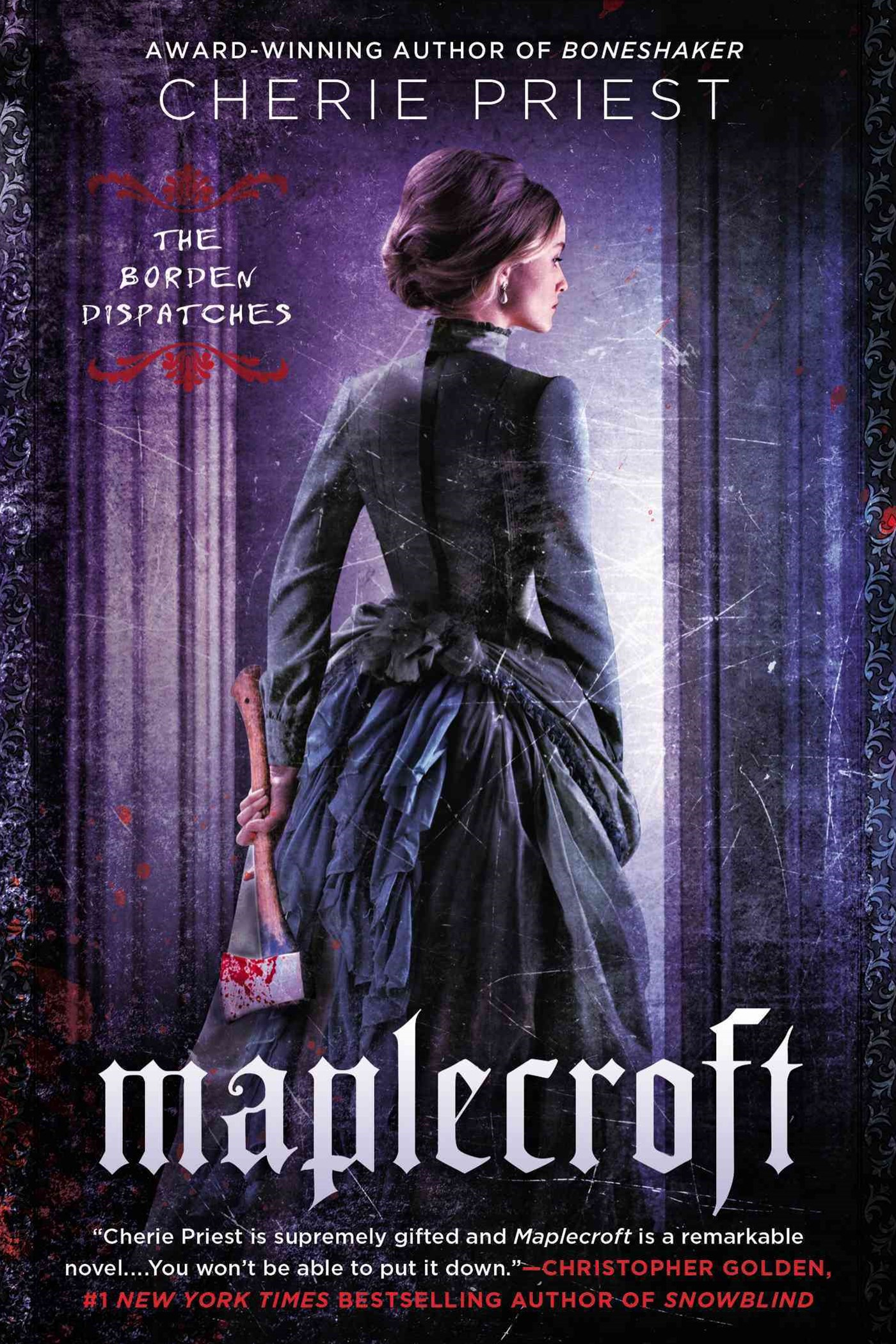 Maplecroft: The Borden Dispatches Book 1