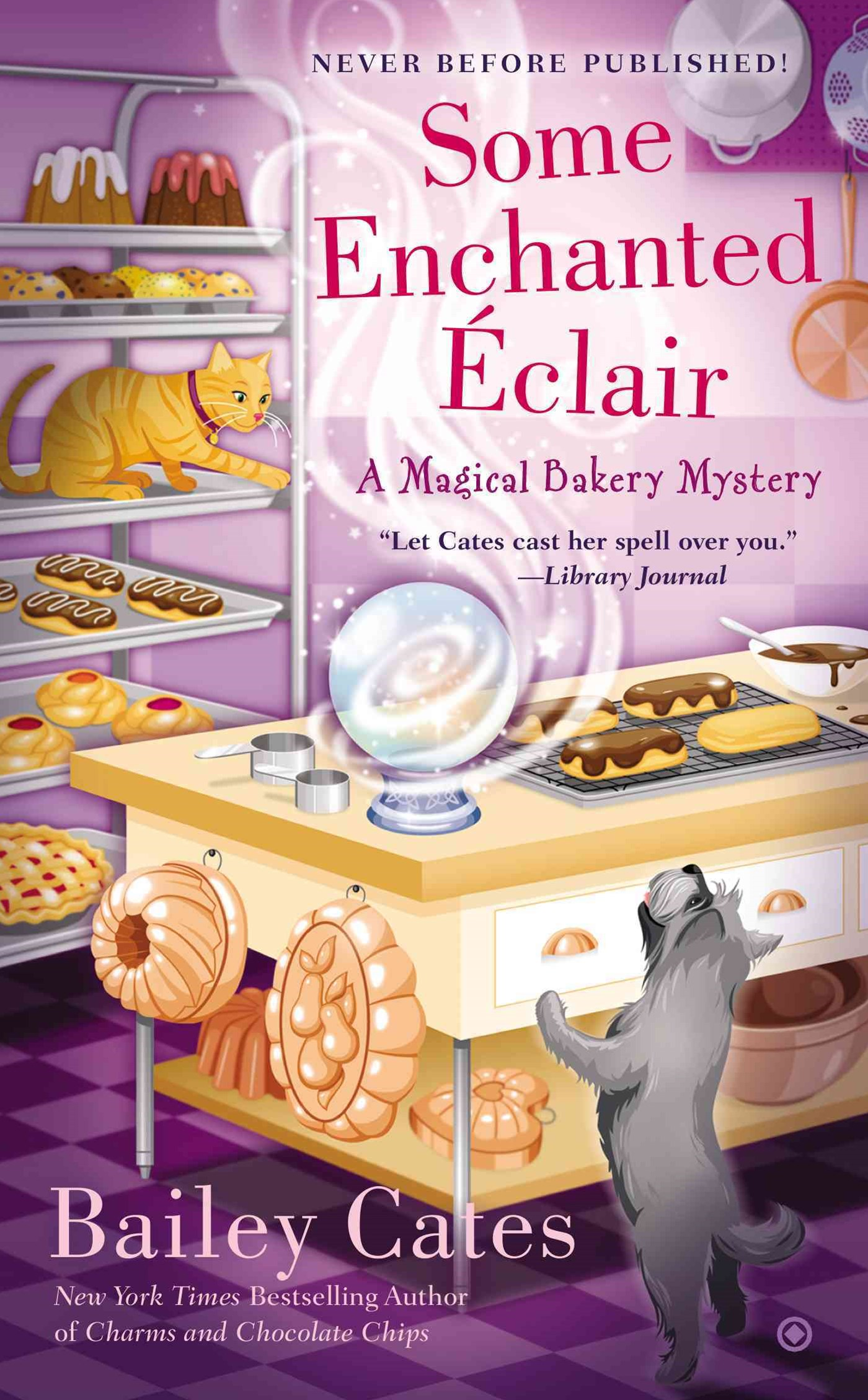 Some Enchanted Eclair: A Magical Bakery Mystery Book 4