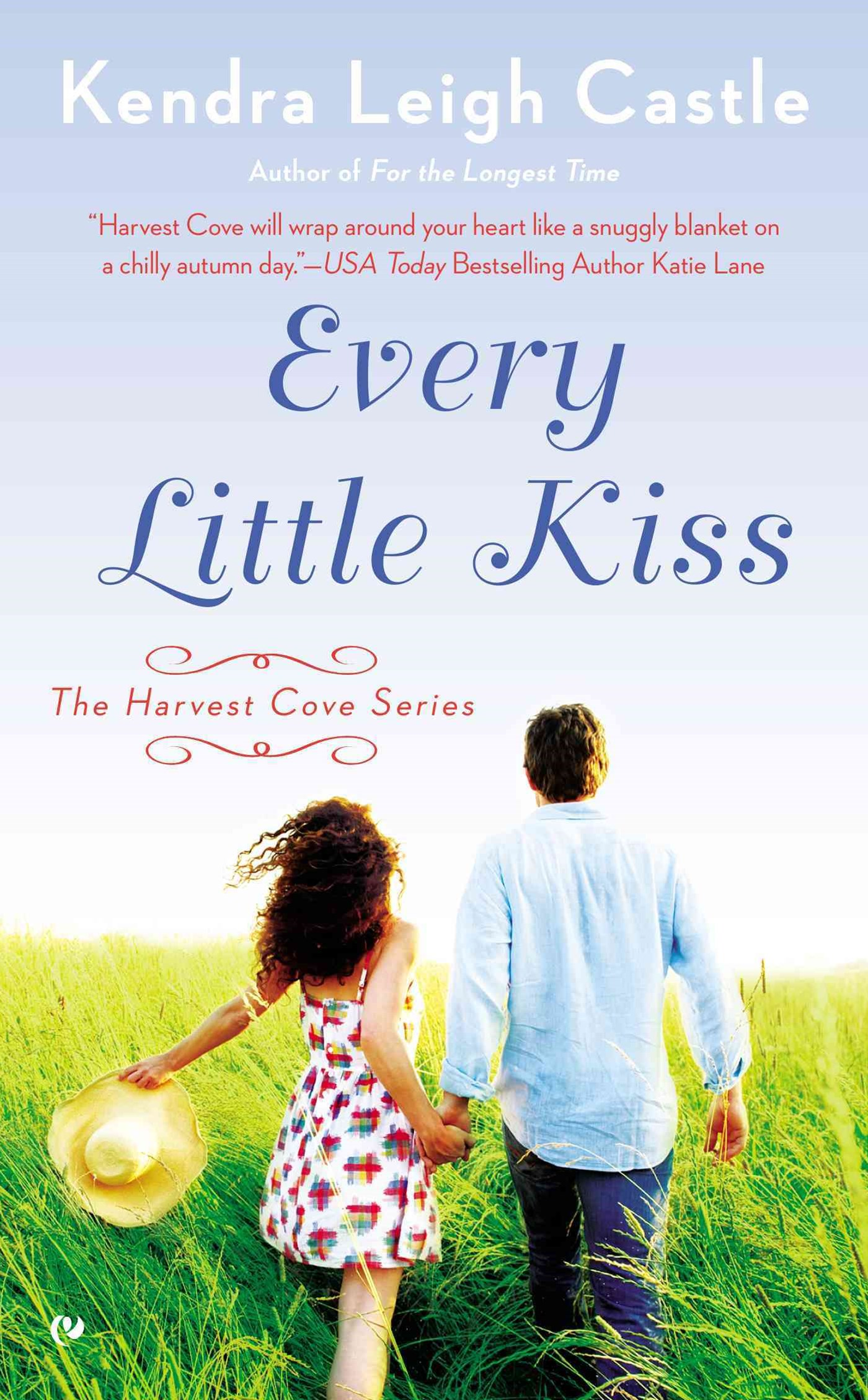 Every Little Kiss: The Harvest Cove Series Book 2