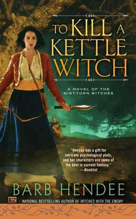 To Kill A Kettle Witch: Mist-Torn Witches Book 4