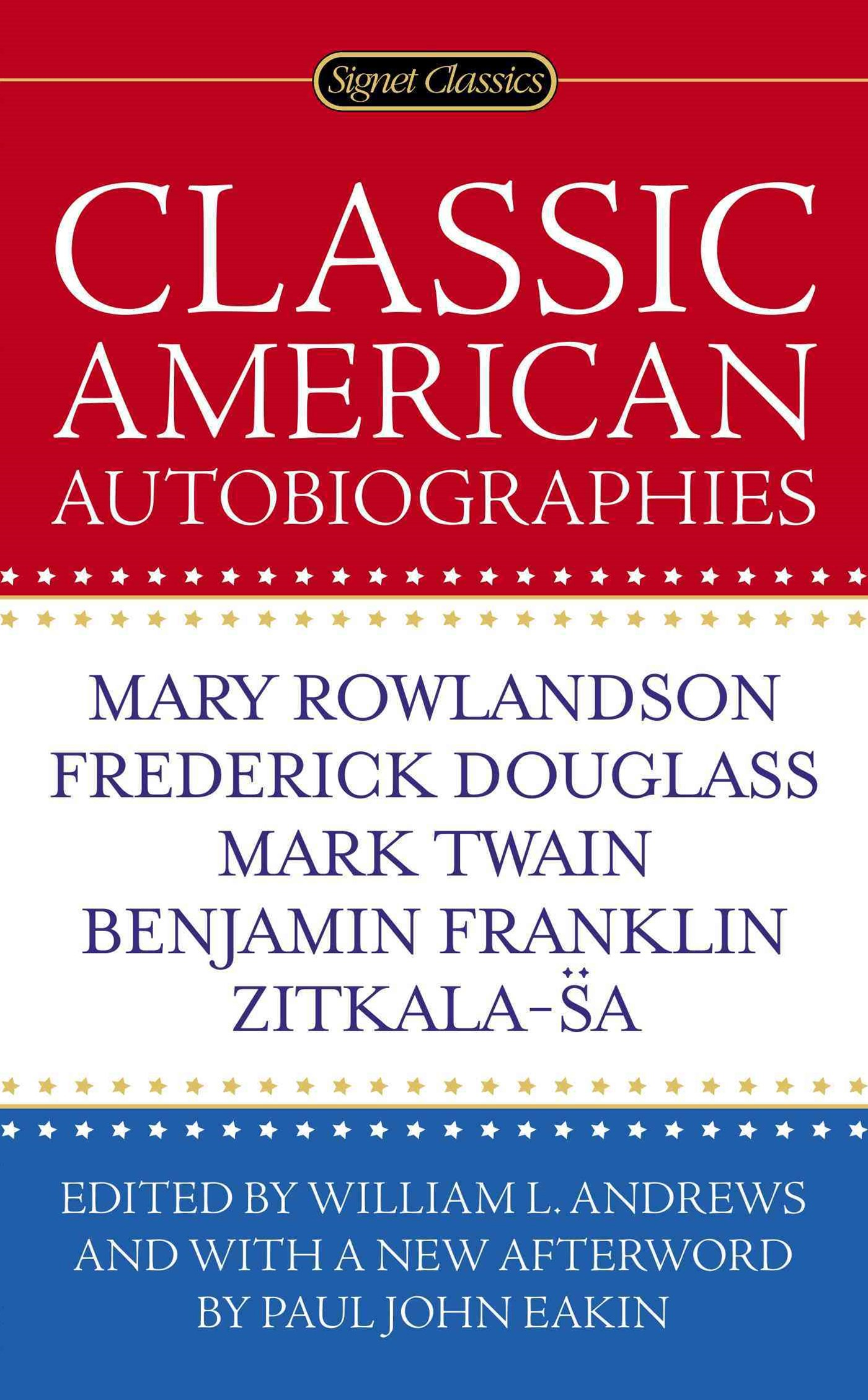 Classic American Autobiographies