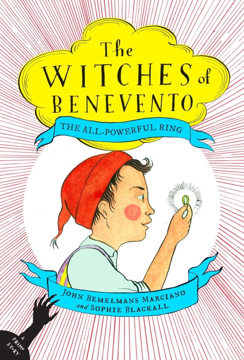The All-Powerful Ring: The Witches of Benevento #2
