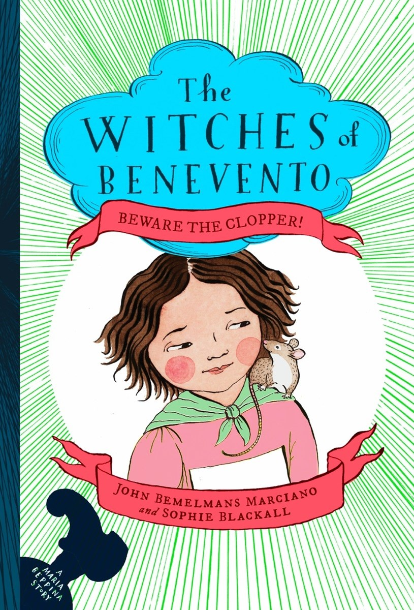 Beware The Clopper!: The Witches of Benevento #3