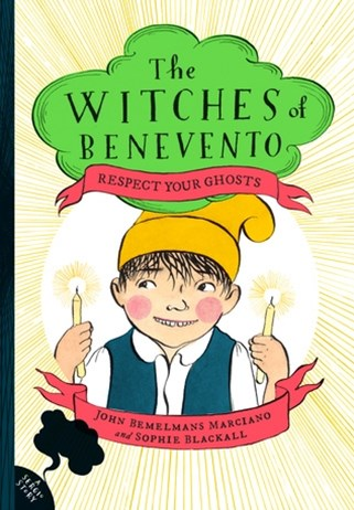 Respect Your Ghosts: The Witches of Benevento #4
