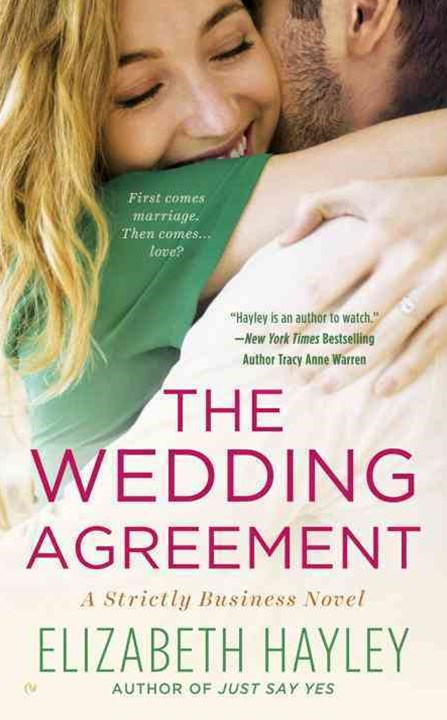 The Wedding Agreement: A Strictly Business Novel