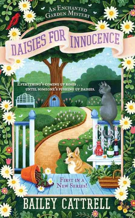 Daisies For Innocence : An Enchanted Garden Mystery Book 1