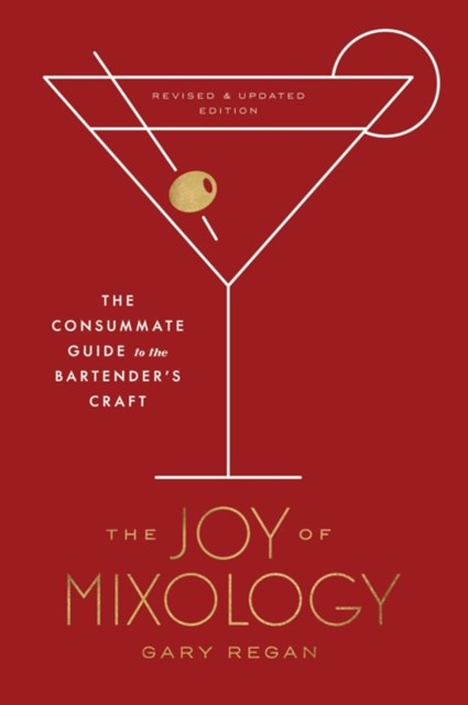 (ebook) Joy of Mixology, Revised and Updated Edition