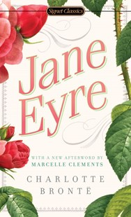 Jane Eyre: 200Th Anniversary Edition by Charlotte Bront, Erica Jong, Marcelle Clements, Charlotte Brontë (9780451530912) - PaperBack - Classic Fiction