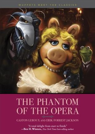 Muppets Meet the Classics: the Phantom of the Opera