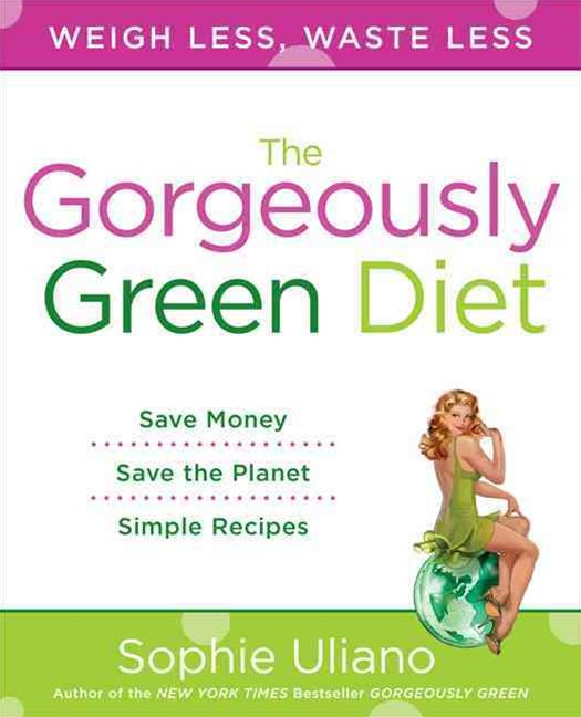 Gorgeously Green Diet