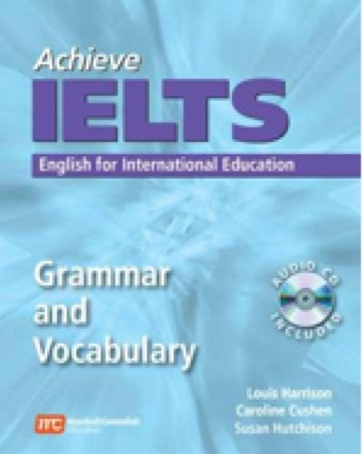 Achieve IELTS: Grammar and Vocabulary