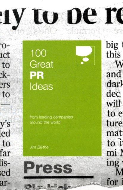 100 Great PR Ideas from Leading Companies Around the World