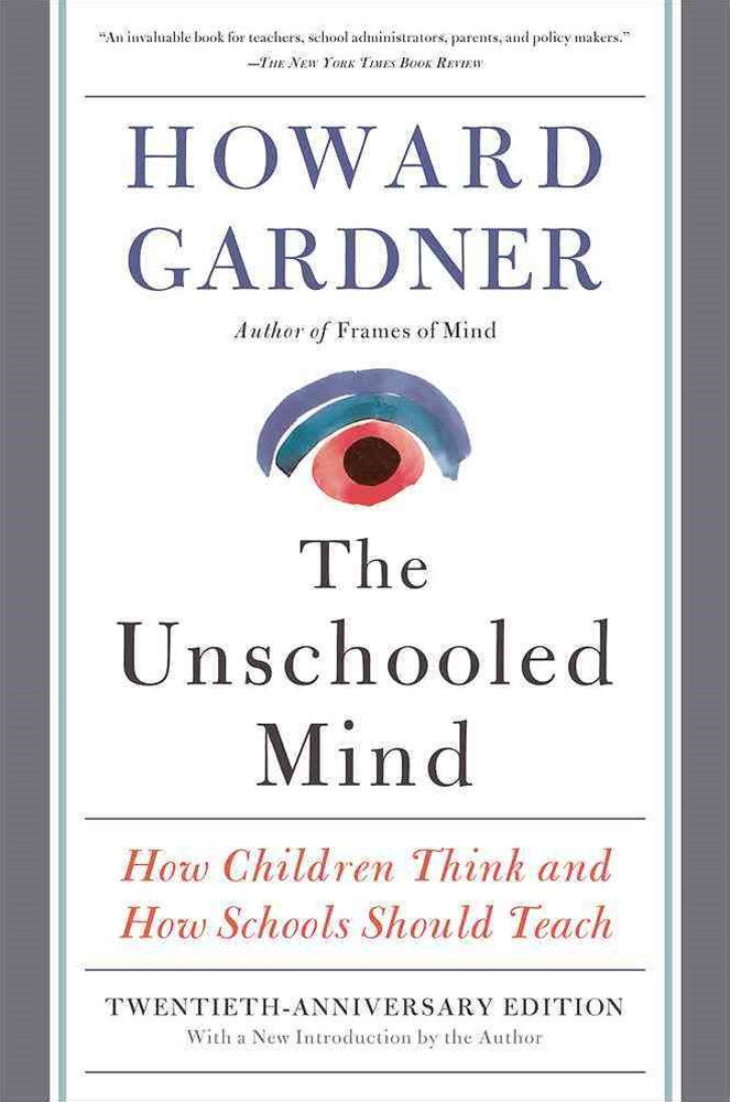 The Unschooled Mind