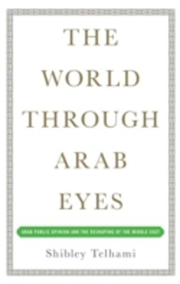 The World Through Arab Eyes