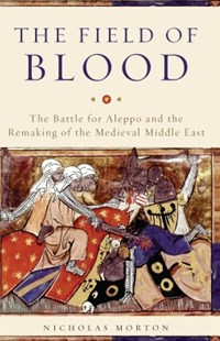 (ebook) The Field of Blood - History Ancient & Medieval History