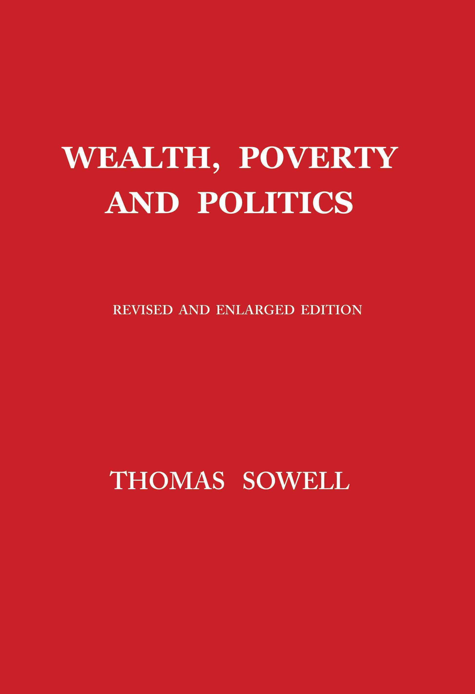 Wealth, Poverty and Politics