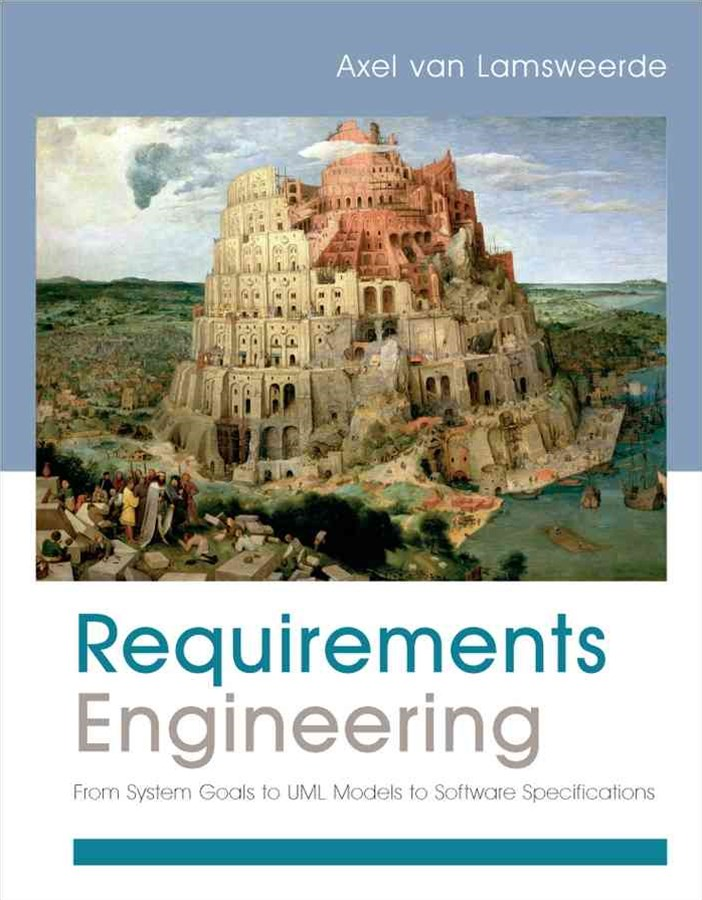 Goal-oriented Requirements Engineering - From System Objectives to UML Models to Precise Software Specifications