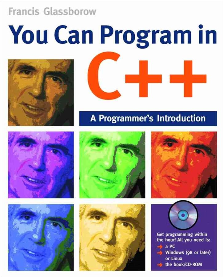 You Can Program in C++ - a Programmer's           Introduction +CD