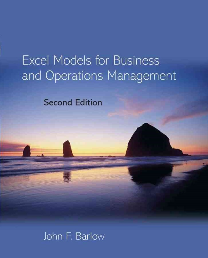 Excel Models for Business and Operations Management 2E