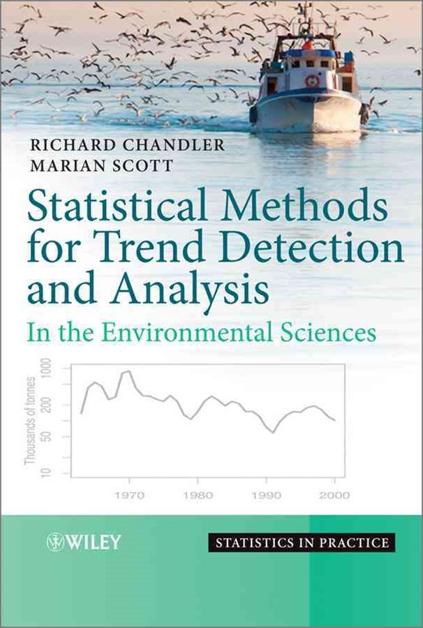 Statistical Methods for Trend Detection and       Analysis - in the Environmental Sciences