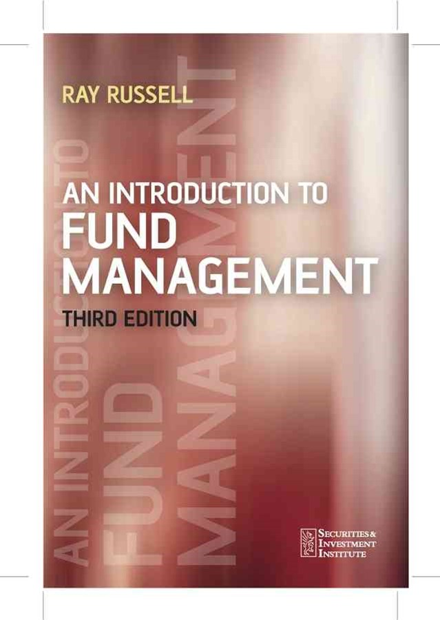 An Introduction to Fund Management 3E