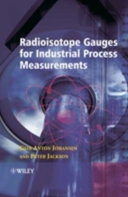 Radioisotope Gauges for Industrial Process Measurements
