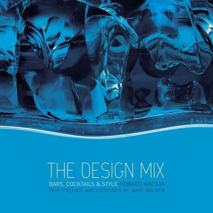 The Design Mix - Bars, Cocktails and Style