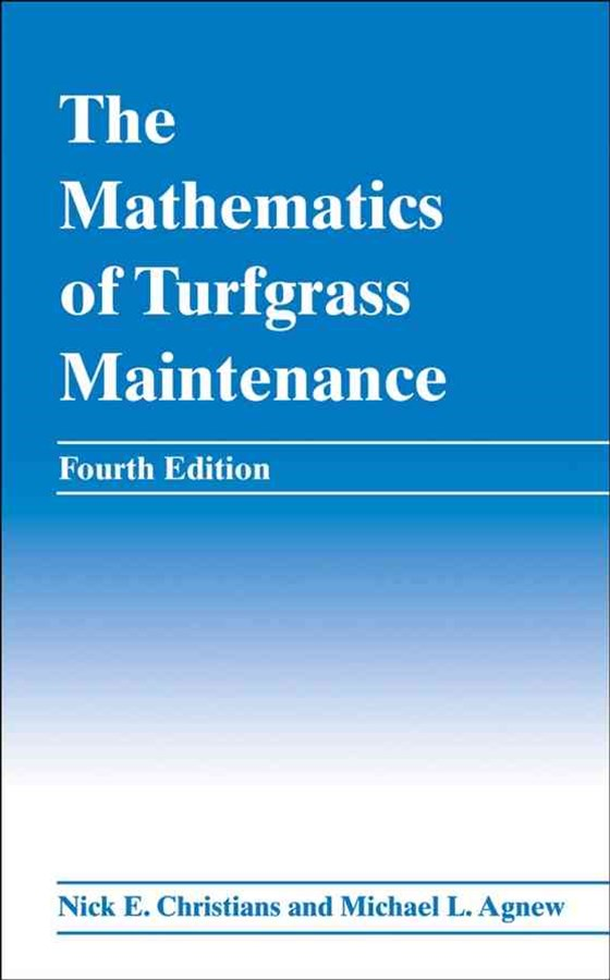 The Mathematics of Turfgrass Maintenance, Fourth Edition