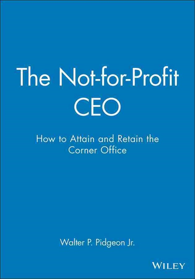The Not-For-Profit Ceo Book and Workbook Set
