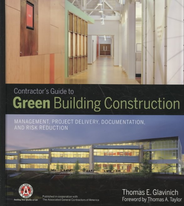 Contractor's Guide to Green Building Const        Ruction