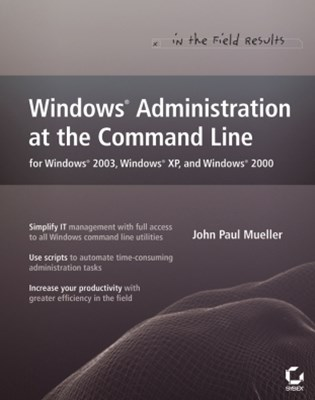 (ebook) Windows Administration at the Command Line for Windows 2003, Windows XP, and Windows 2000