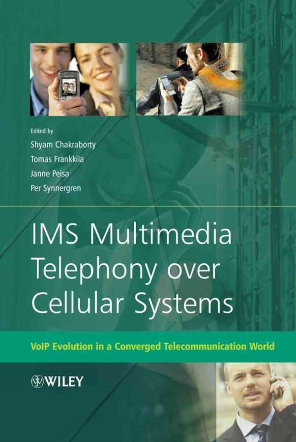 Ims Multimedia Telephony Over Cellular Systems -  VOIP Evolution in a Converged Telecommunication   World