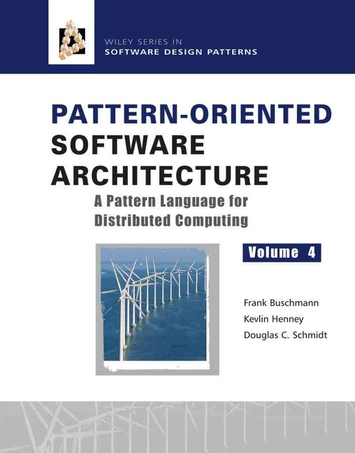 Pattern-oriented Software Architecture V 4 - a    Pattern Language for Distributed Computing