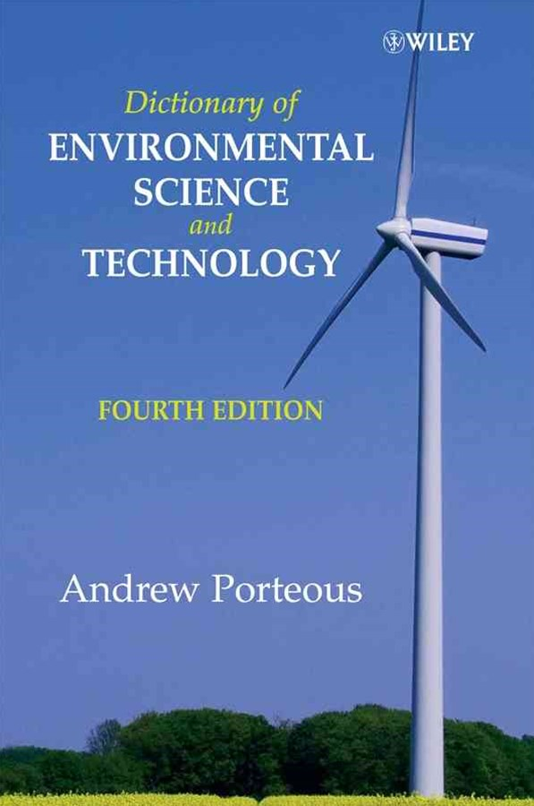 Dictionary of Environmental Science and Technology 4E